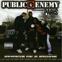 Rebirth Of A Nation - Public Enemy
