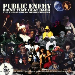 Bring That Beat Back- The Public Enemy Remix Project