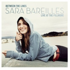 Between The Lines - Live At The Fillmore - Sara Bareilles