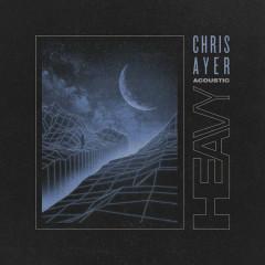Heavy (Acoustic) - Chris Ayer