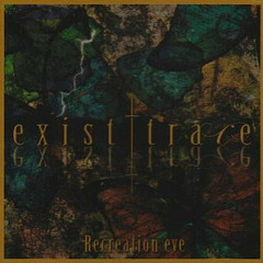 Recreation Eve - Exist†Trace