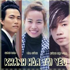 Khánh Hòa Tôi Yêu (Single) - Quách Beem,Lina Quỳnh,Huỳnh Nhật Đông