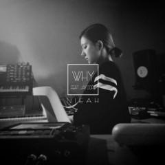 Why - Nieah