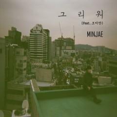 I Miss You (Single) - MINJAE