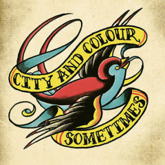 Sometimes - City and Colour