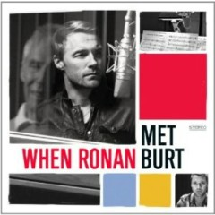 When Ronan Met Burt  - Ronan Keating,Burt Bacharach