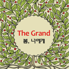 Spring To You - The Grand