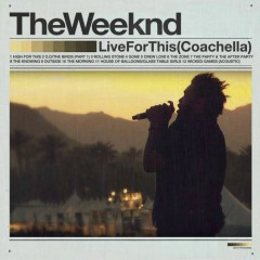 Live For This - The Weeknd