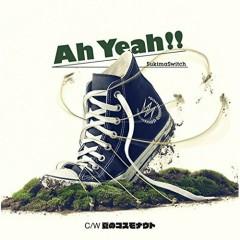 Ah Yeah!! - Sukima Switch