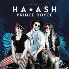 100 Años (Single) - Ha*Ash, Prince Royce