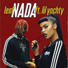 Nada (Single) - Leaf,Lil Yachty
