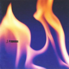 Pyromania - J