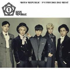 Boys Republic Shonen Kyowa Koku 2013-2015 Best - Boys Republic