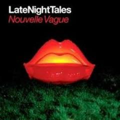 Late Night Tales - Nouvelle Vague