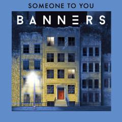Someone To You (Single)
