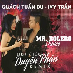 Duyên Phận - Mr Bolero Dance