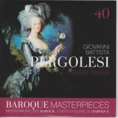 Baroque Masterpieces CD 40 - Pergolesi Stabat Mater