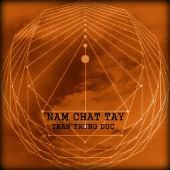 Nắm Chặt Tay