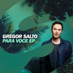 Para Voce EP - Gregor Salto