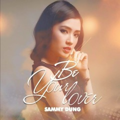 Be Your Lover (Single)