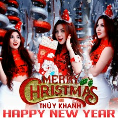 Merry Christmas & Happy New Year - Thúy Khanh