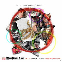 Circles (Single) - Waka Flocka Flame