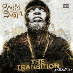 The Transition - Philly Swain
