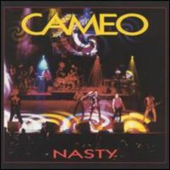 Nasty - Cameo