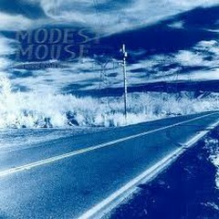 This Is A Long Drive For Someone With Nothing To Think About  - Modest Mouse