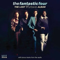 The Lost Motown Album - The Fantastic Four
