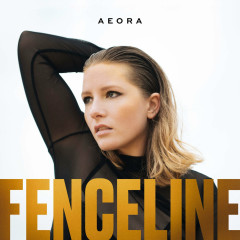 Fenceline (Single) - Aeora