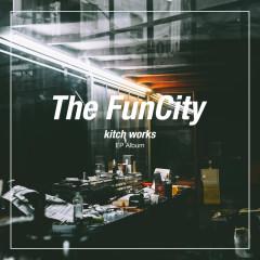 Kitch Works (Mini Album) - The Fun City