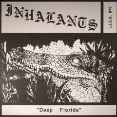 Deep Florida - Inhalants