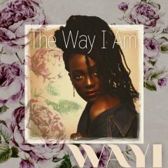 The Way I Am (Single) - Wayi