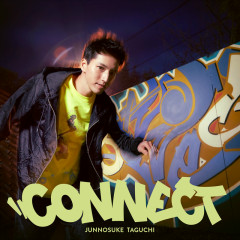 Connect - Taguchi Junnosuke