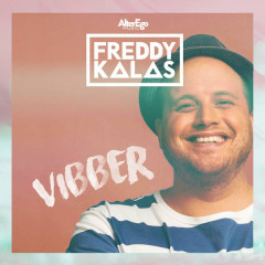 Vibber (Single) - Freddy Kalas