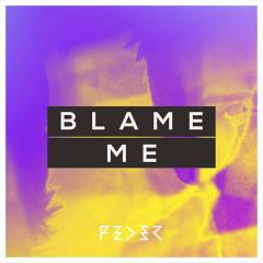 Blame Me (Single) - Feder