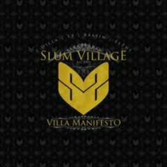 Villa Manifesto - Slum Village