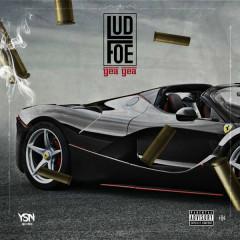 Yea Yea (Single) - Lud Foe