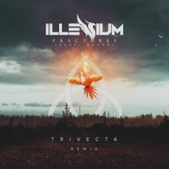 Fractures (Trivecta Remix) (Single)