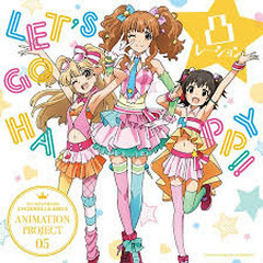 The iDOLM@STER Cinderella Girls ANIMATION PROJECT 05 - LET'S GO HAPPY!!
