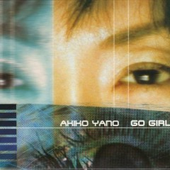 Go Girl - Akiko Yano