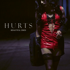 Beautiful Ones (Single) - Hurts