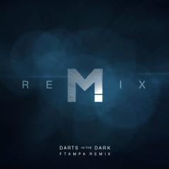 Darts In The Dark (FTampa Remix) - MAGIC!, Ftampa, Nasri