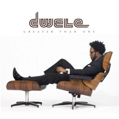 Greater Than One - Dwele