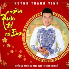 Mùa Xuân Đó Có Em - Huỳnh Thanh Vinh