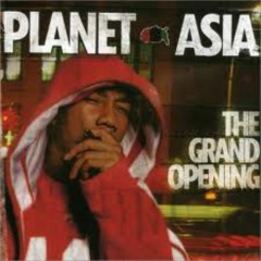 The Grand Opening - Planet Asia