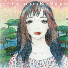 Electric Dream - BeatBurger