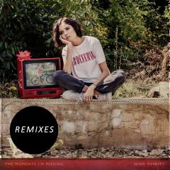 The Moments I'm Missing (Remixes) (Single) - Nina Nesbitt