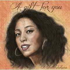 A Gift for You (CD1) - Miho Fukuhara